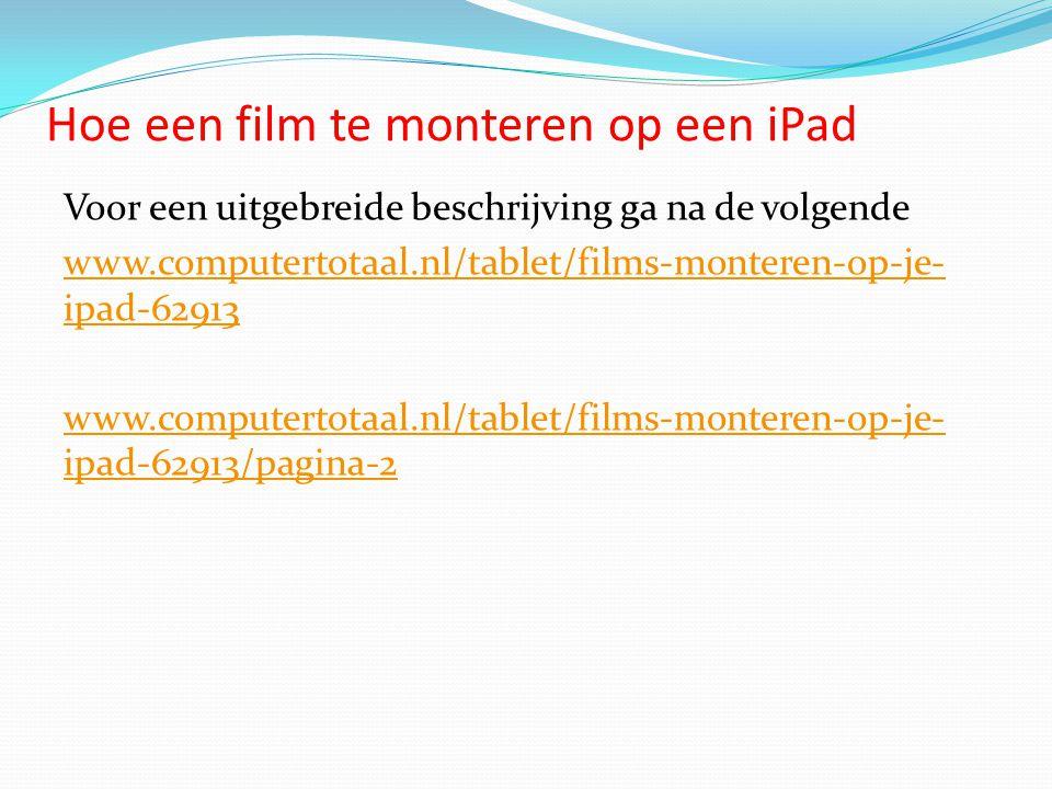 Hoe een film te monteren op een iPad