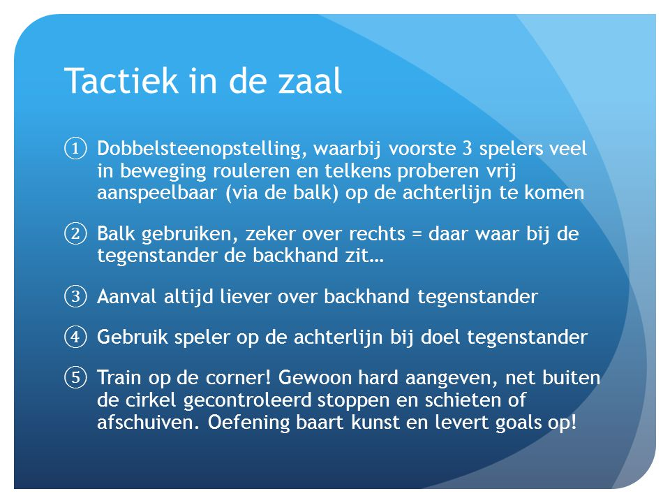 Tactiek in de zaal