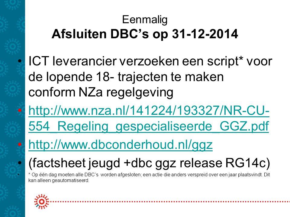 Eenmalig Afsluiten DBC's op 31-12-2014