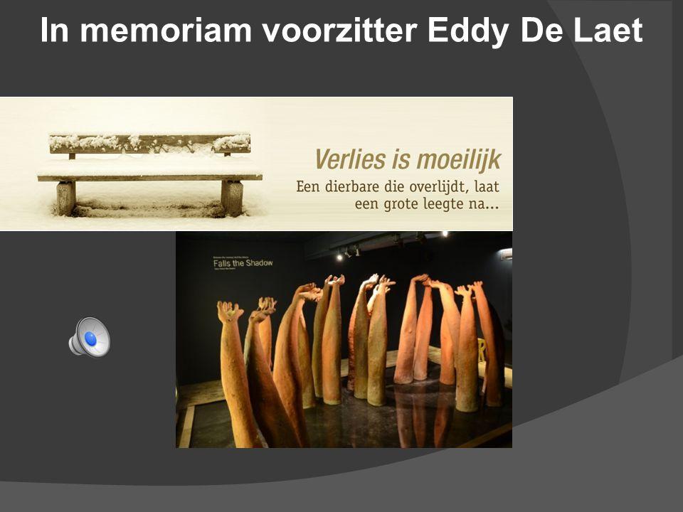 In memoriam voorzitter Eddy De Laet