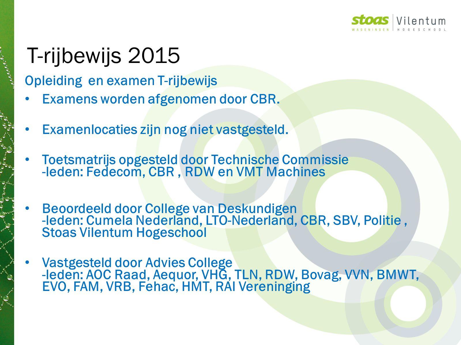 T-rijbewijs 2015 Opleiding en examen T-rijbewijs