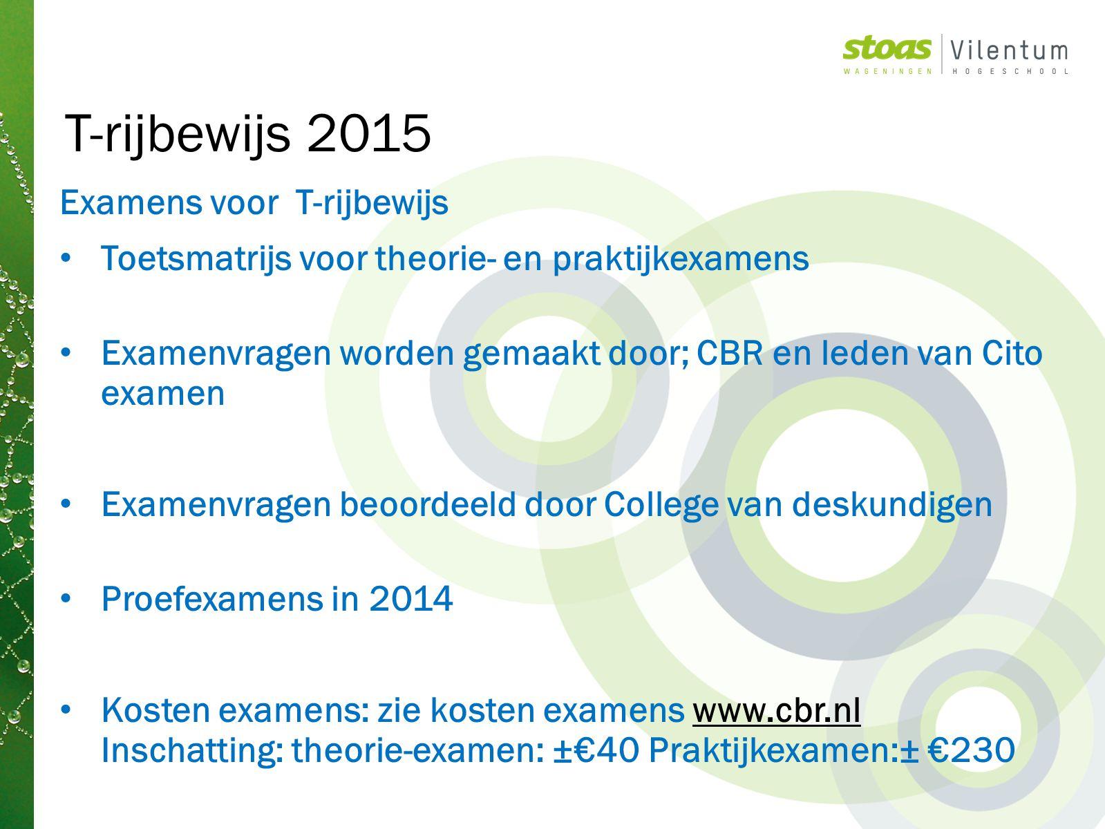 T-rijbewijs 2015 Examens voor T-rijbewijs