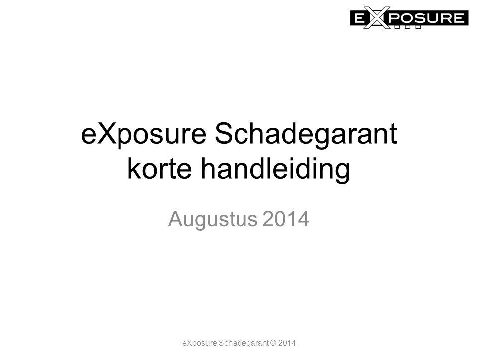 eXposure Schadegarant korte handleiding