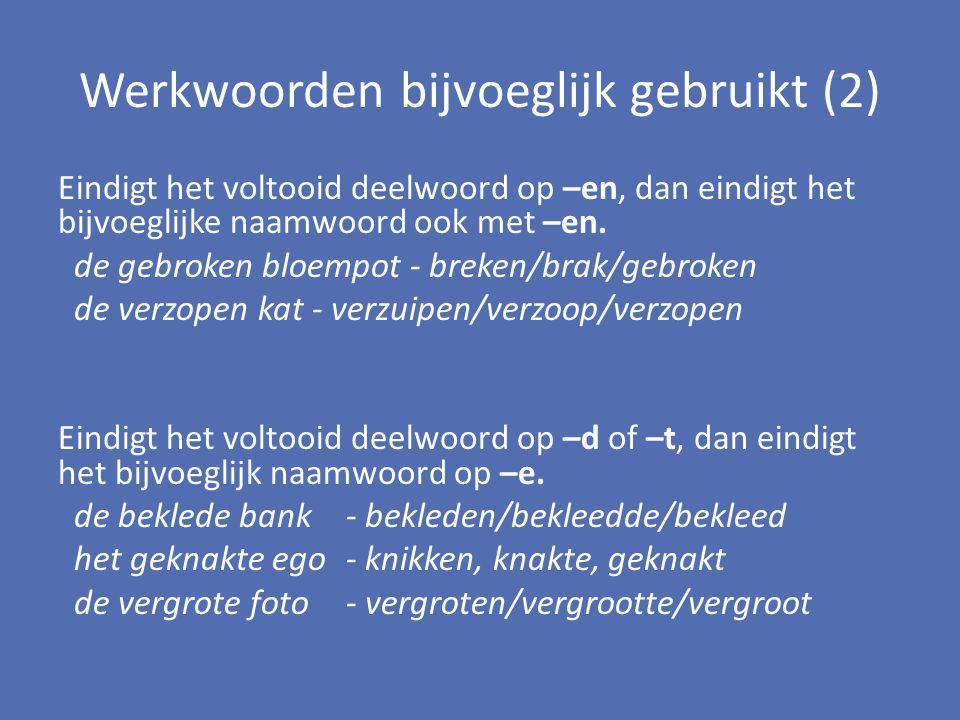Werkwoorden bijvoeglijk gebruikt (2)