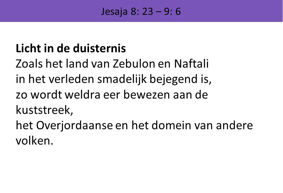 Zoals het land van Zebulon en Naftali
