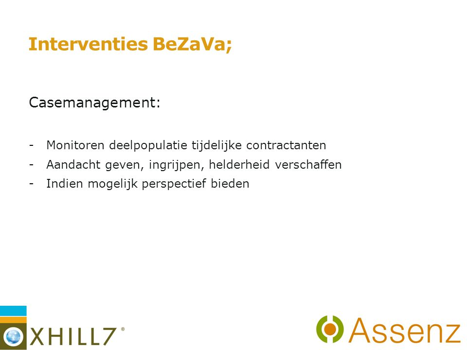 Interventies BeZaVa; Casemanagement: