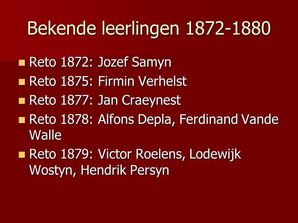 Bekende leerlingen 1872-1880 Reto 1872: Jozef Samyn