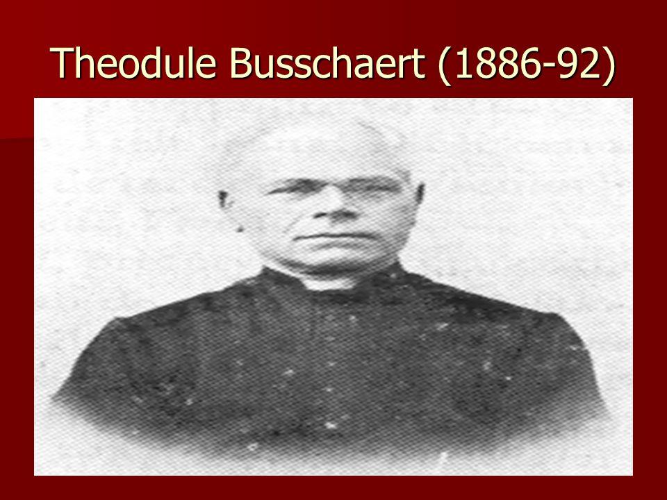 Theodule Busschaert (1886-92)