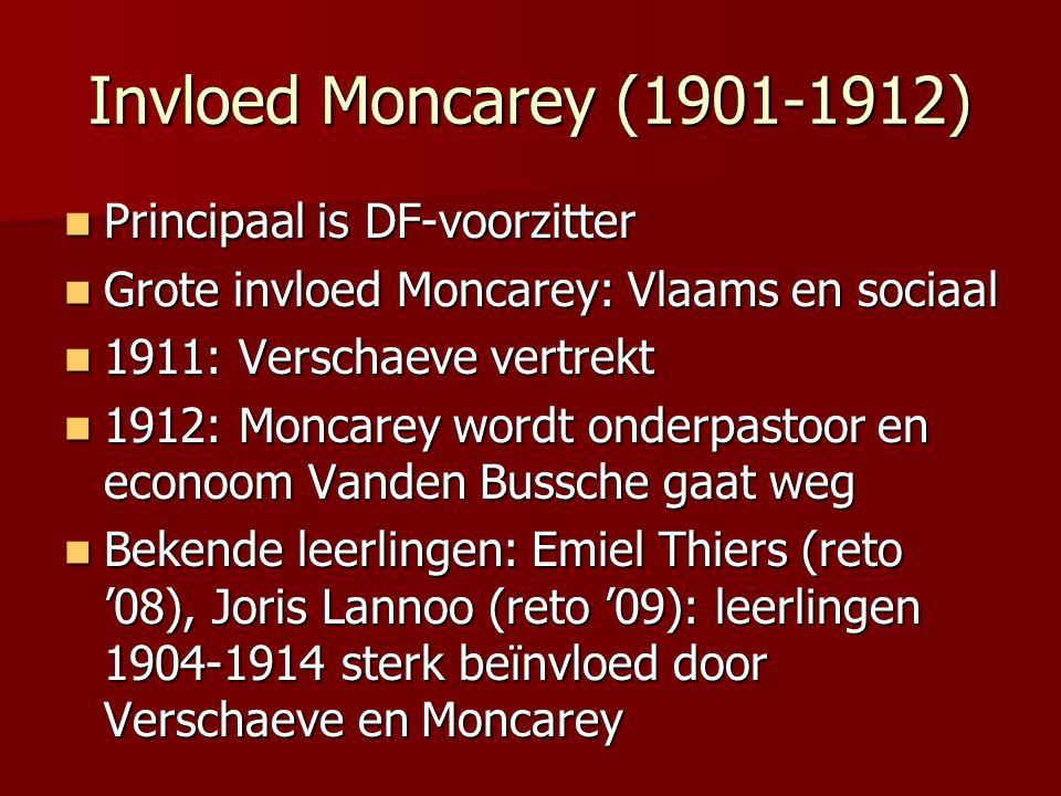 Invloed Moncarey (1901-1912) Principaal is DF-voorzitter