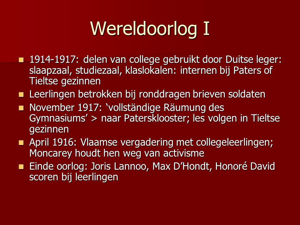 Wereldoorlog I 1914-1917: delen van college gebruikt door Duitse leger: slaapzaal, studiezaal, klaslokalen: internen bij Paters of Tieltse gezinnen.