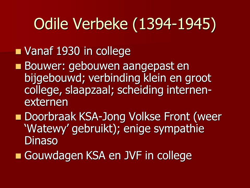 Odile Verbeke (1394-1945) Vanaf 1930 in college