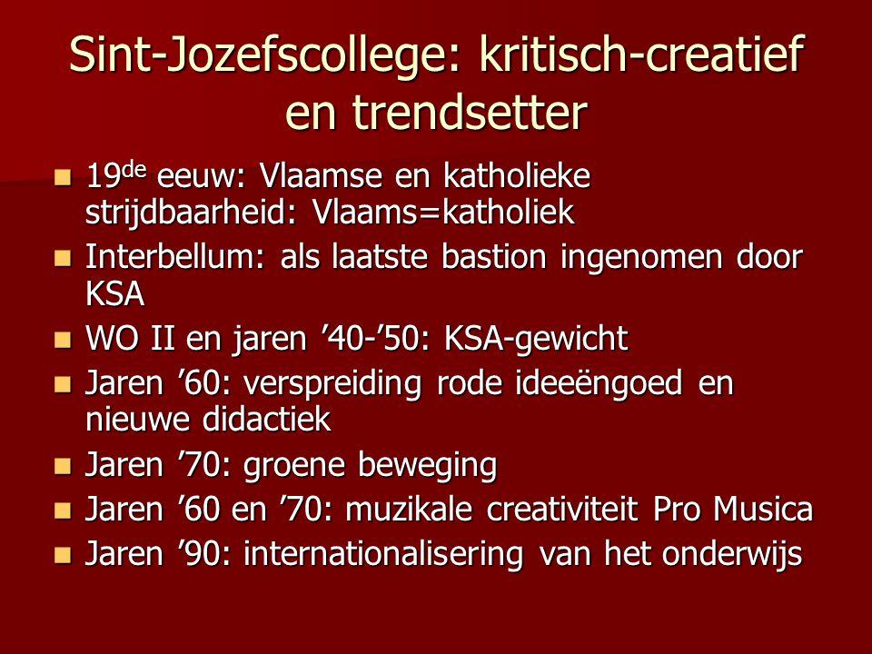 Sint-Jozefscollege: kritisch-creatief en trendsetter