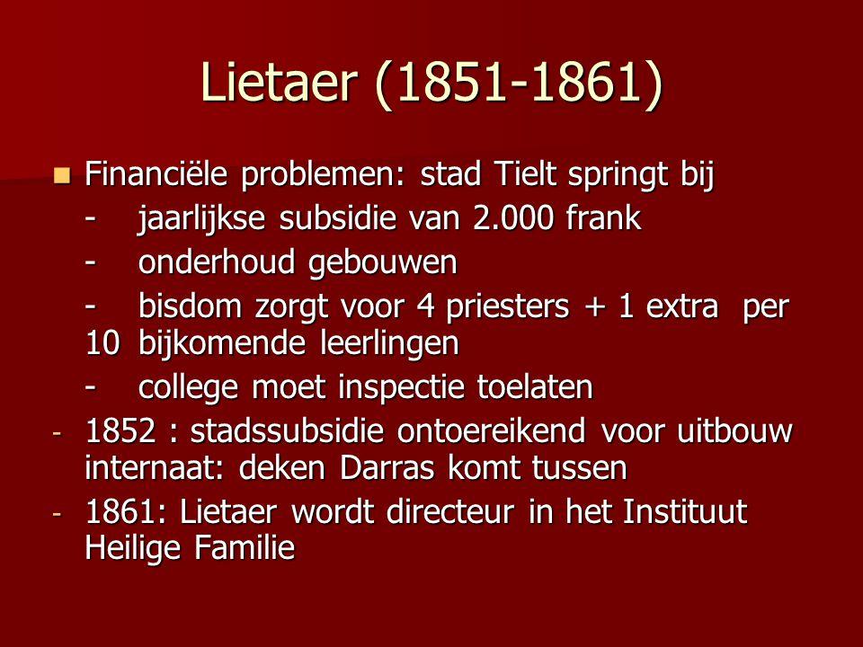 Lietaer (1851-1861) Financiële problemen: stad Tielt springt bij