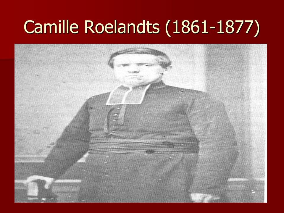 Camille Roelandts (1861-1877)