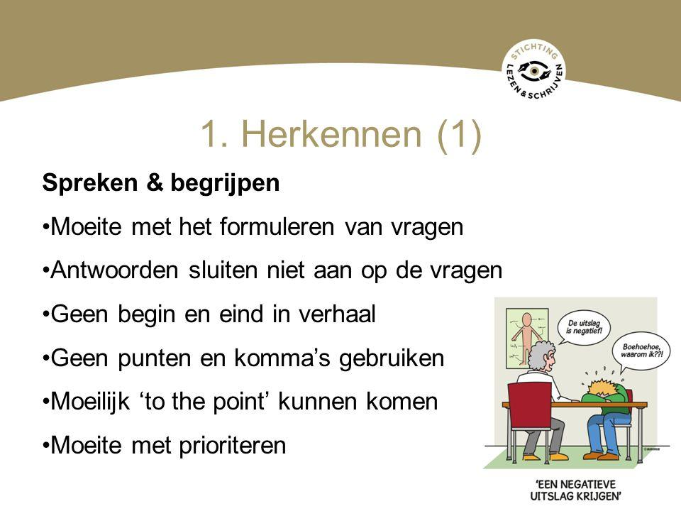 1. Herkennen (1) Spreken & begrijpen