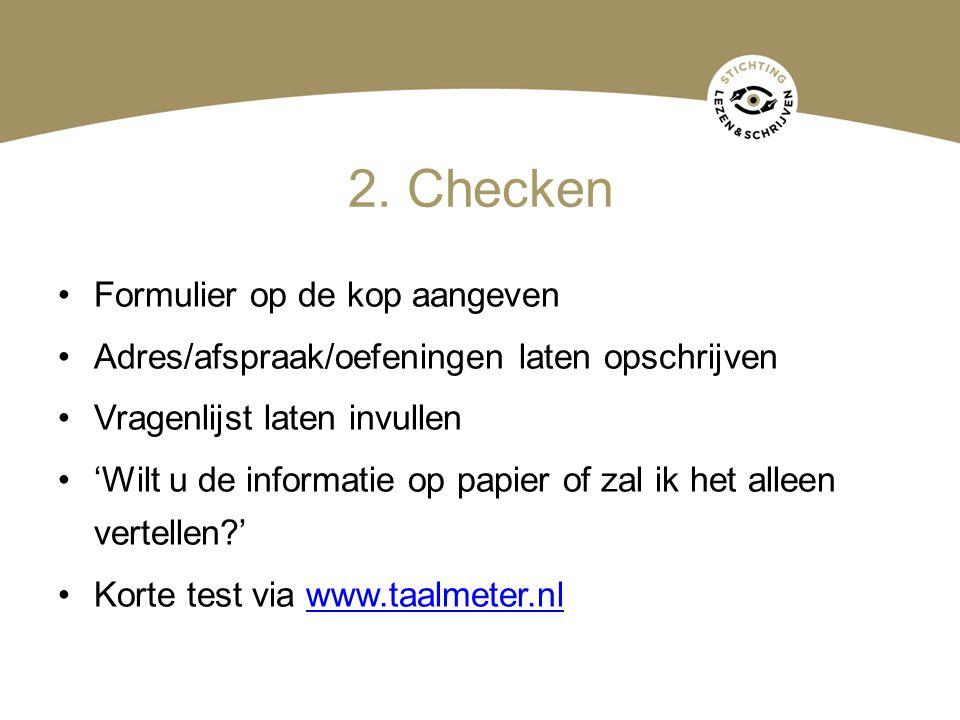 2. Checken Formulier op de kop aangeven