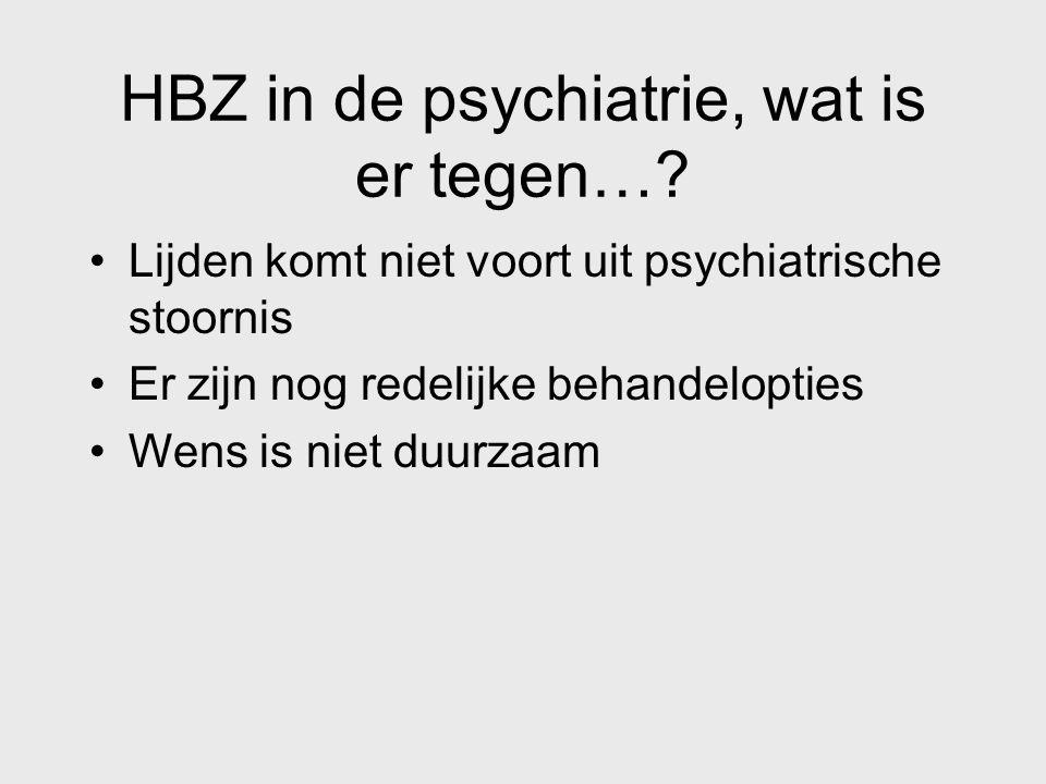 HBZ in de psychiatrie, wat is er tegen…