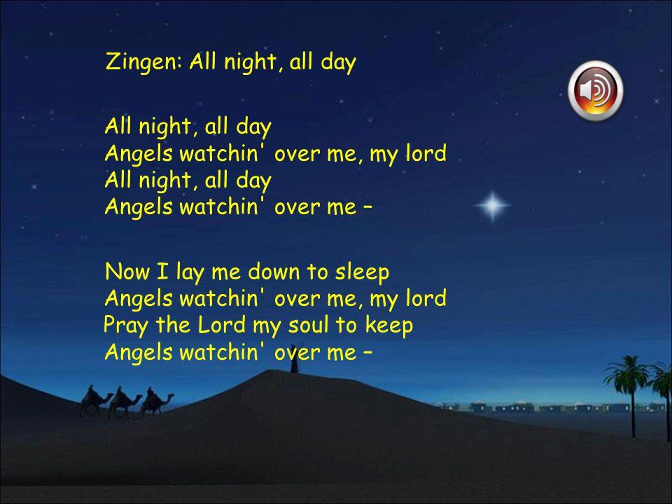 Zingen: All night, all day