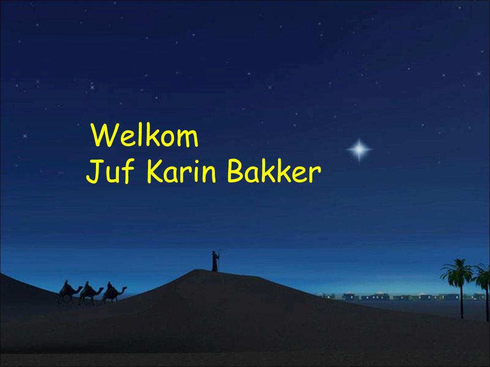 Welkom Juf Karin Bakker