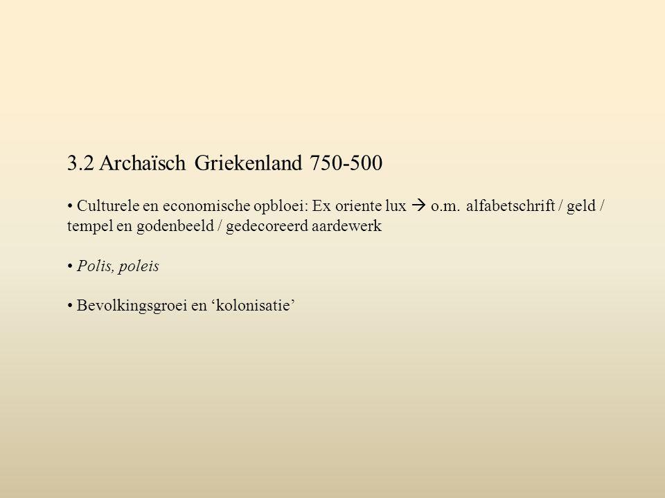 3.2 Archaïsch Griekenland 750-500