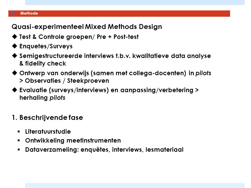 Quasi-experimenteel Mixed Methods Design