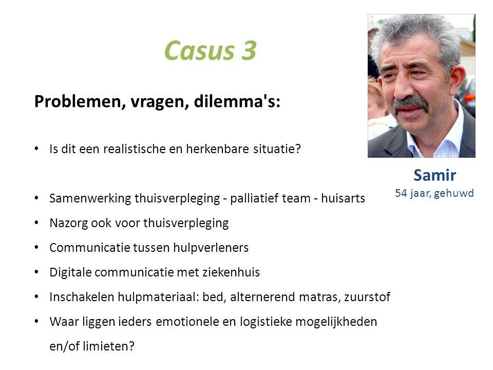 Casus 3 Problemen, vragen, dilemma s: Samir