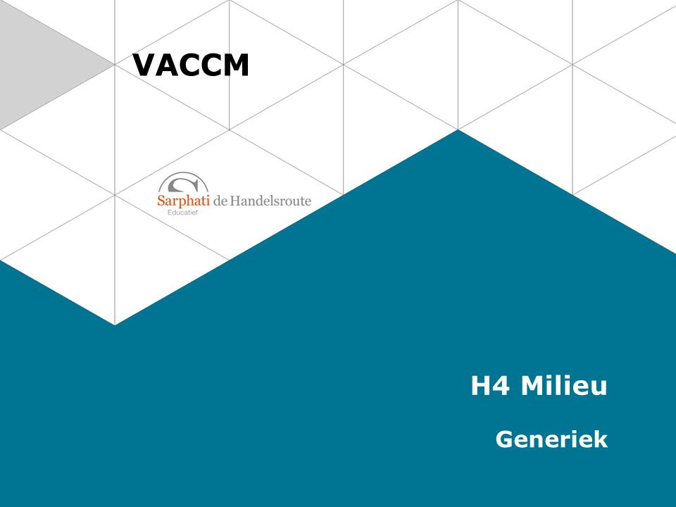 VACCM H4 Milieu Generiek