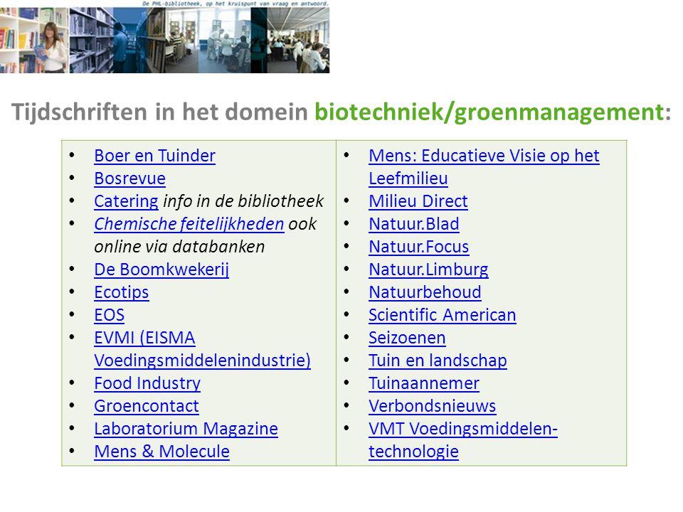 Tijdschriften in het domein biotechniek/groenmanagement: