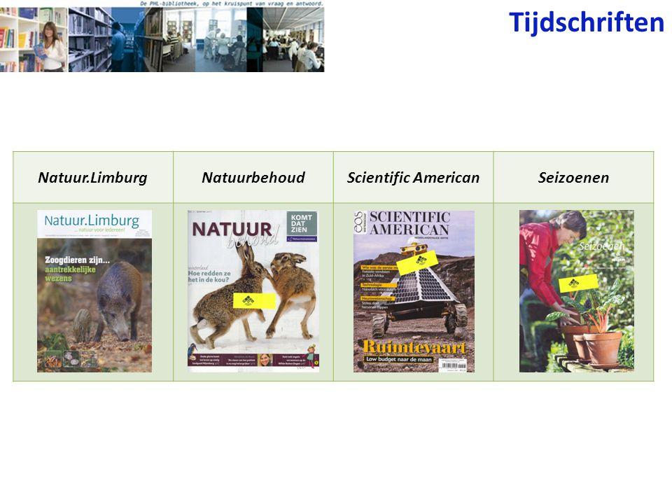 Tijdschriften Natuur.Limburg Natuurbehoud Scientific American