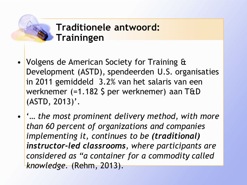 Traditionele antwoord: Trainingen