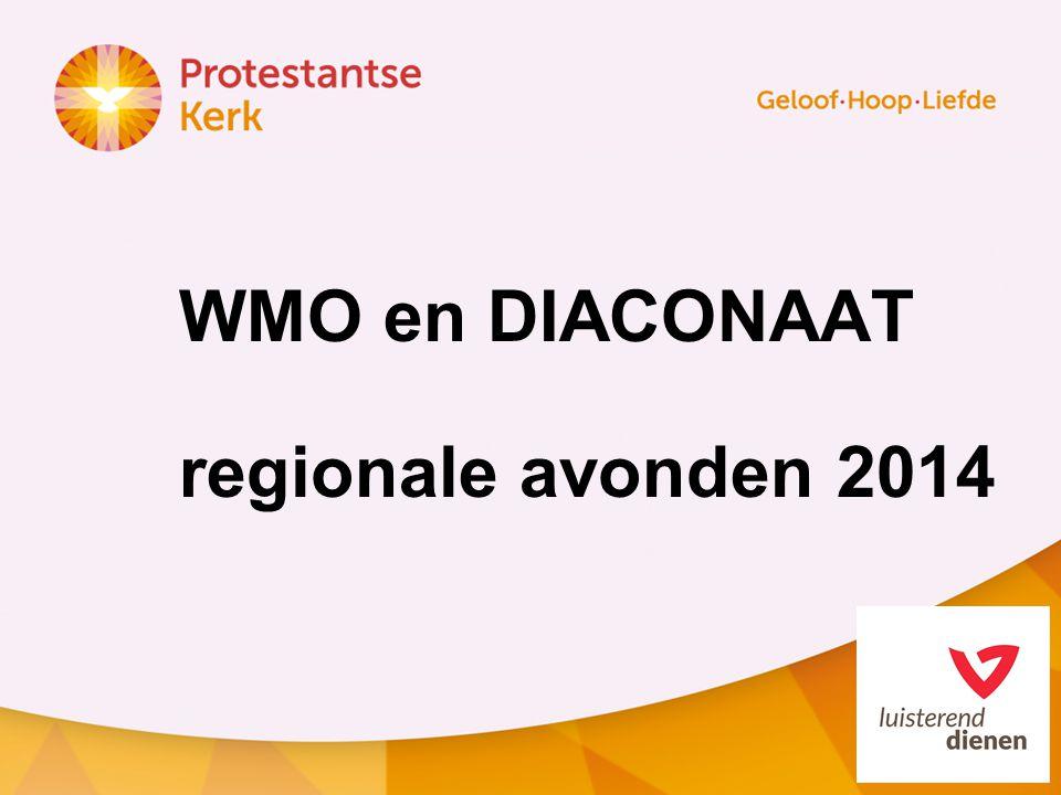WMO en DIACONAAT regionale avonden 2014