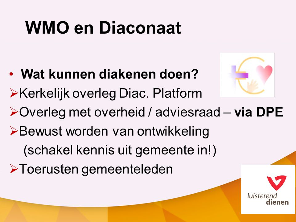 WMO en Diaconaat Wat kunnen diakenen doen