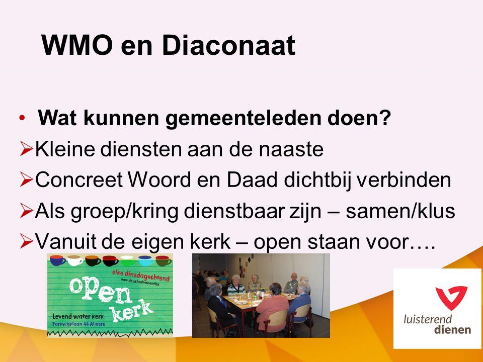 WMO en Diaconaat Wat kunnen gemeenteleden doen