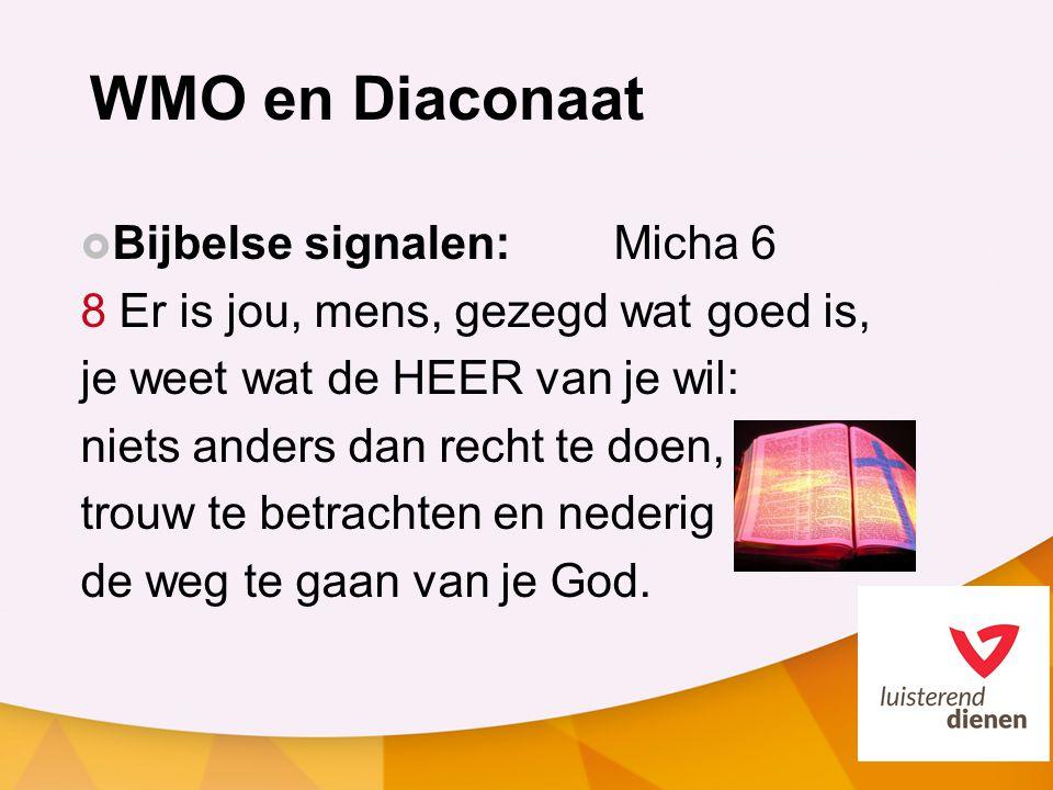 WMO en Diaconaat Bijbelse signalen: Micha 6