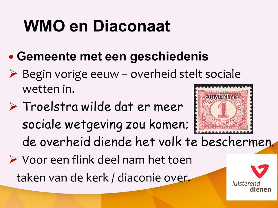 WMO en Diaconaat Gemeente met een geschiedenis