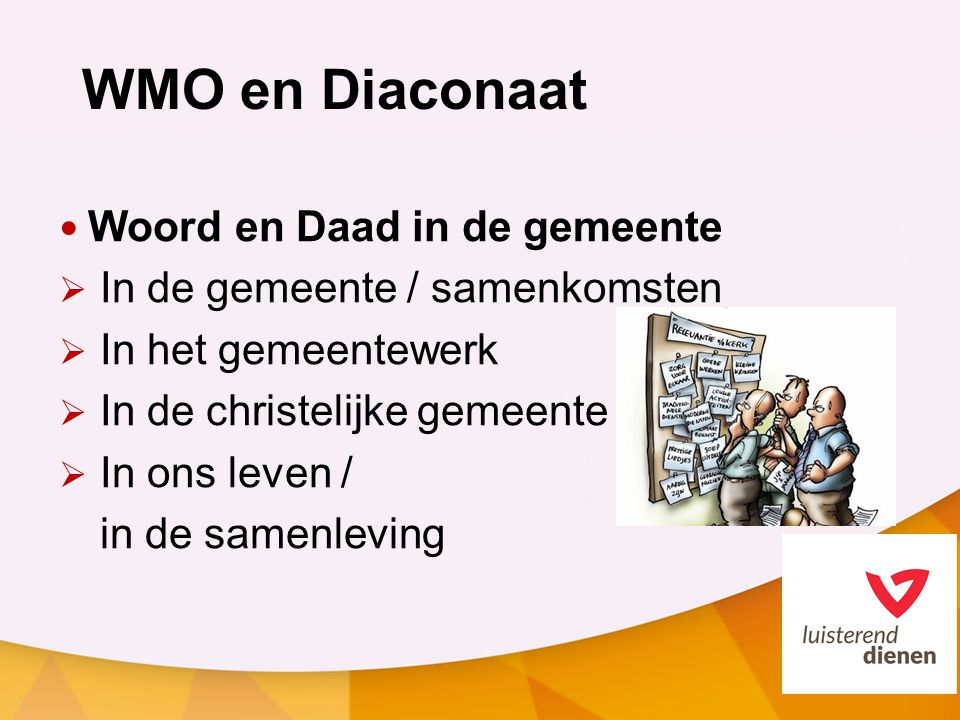 WMO en Diaconaat Woord en Daad in de gemeente