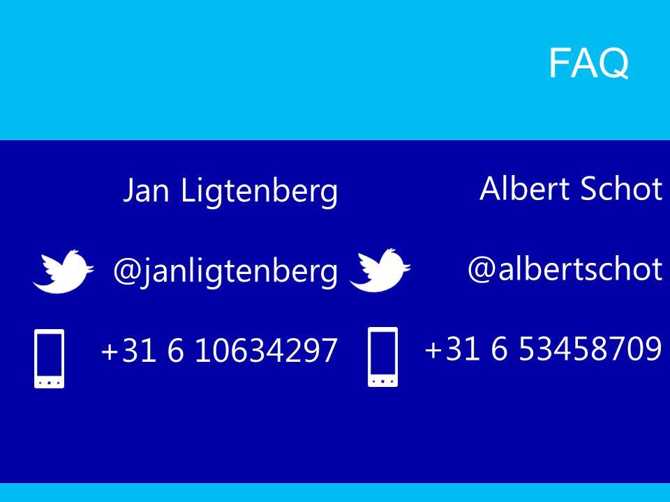 FAQ Jan Ligtenberg Albert Schot @janligtenberg @albertschot