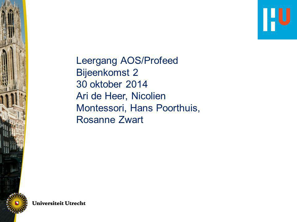 Leergang AOS/Profeed Bijeenkomst 2. 30 oktober 2014.