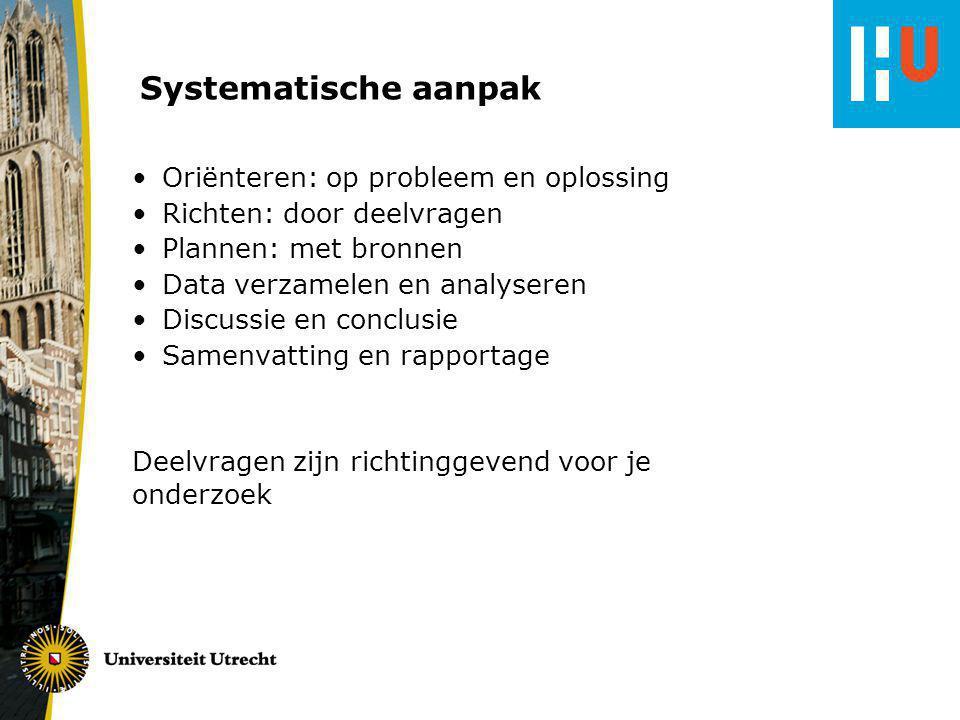 Systematische aanpak Oriënteren: op probleem en oplossing