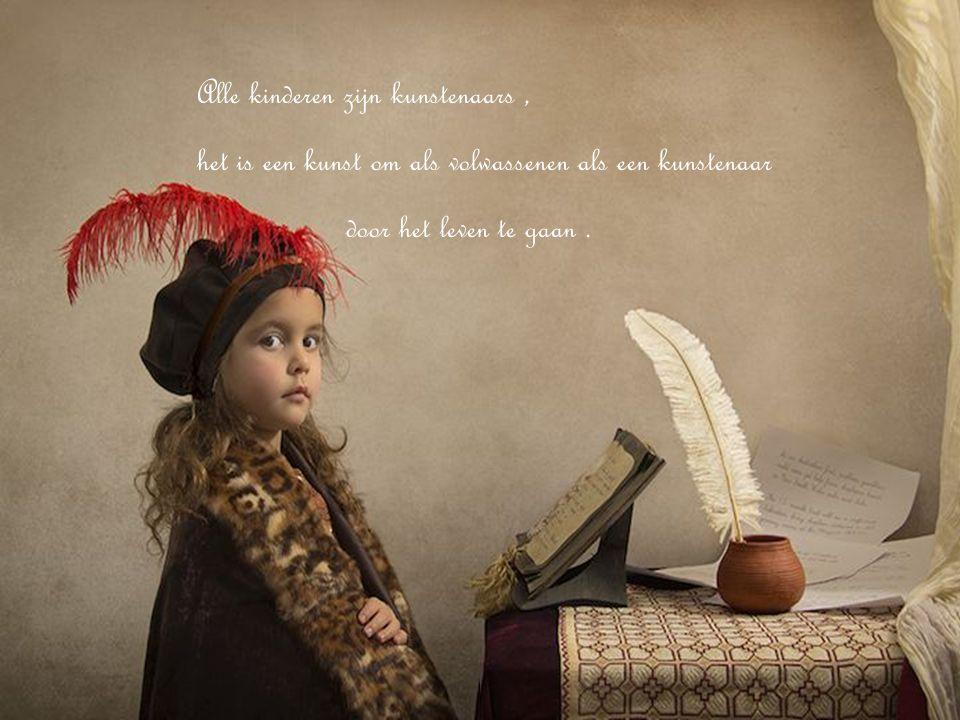 Alle kinderen zijn kunstenaars ,