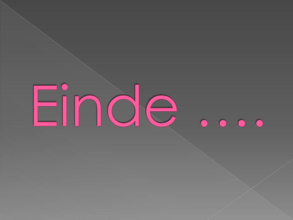 Einde ….