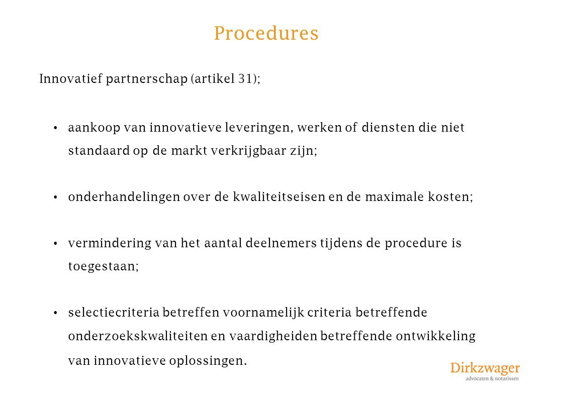 Procedures Innovatief partnerschap (artikel 31);