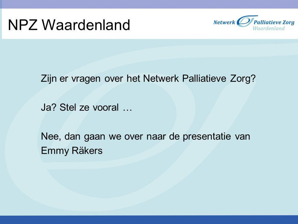 NPZ Waardenland Zijn er vragen over het Netwerk Palliatieve Zorg