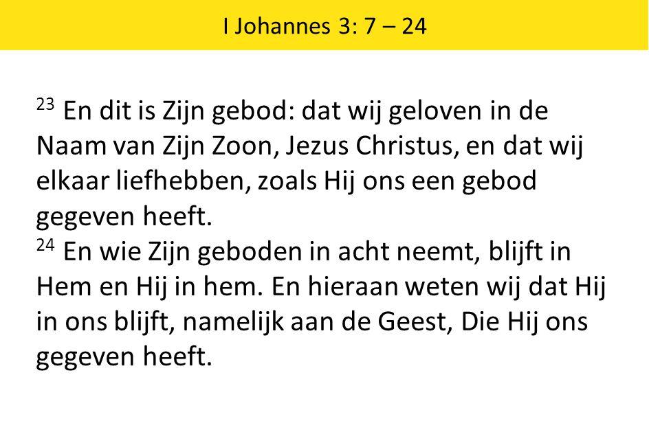 I Johannes 3: 7 – 24