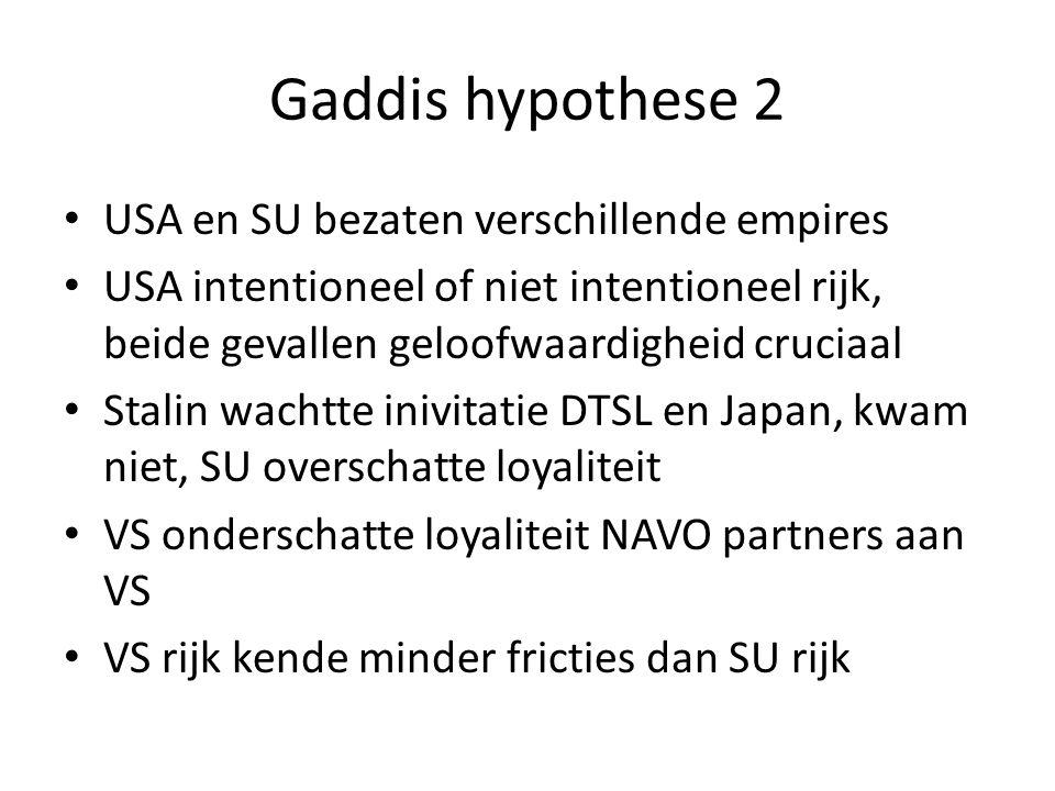 Gaddis hypothese 2 USA en SU bezaten verschillende empires