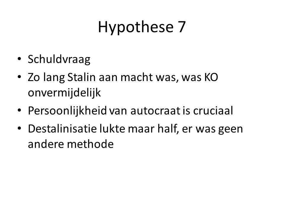 Hypothese 7 Schuldvraag