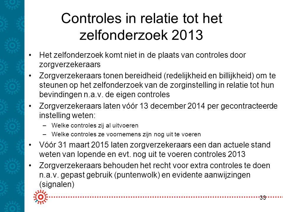 Controles in relatie tot het zelfonderzoek 2013