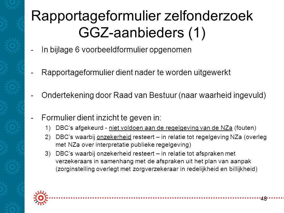 Rapportageformulier zelfonderzoek GGZ-aanbieders (1)