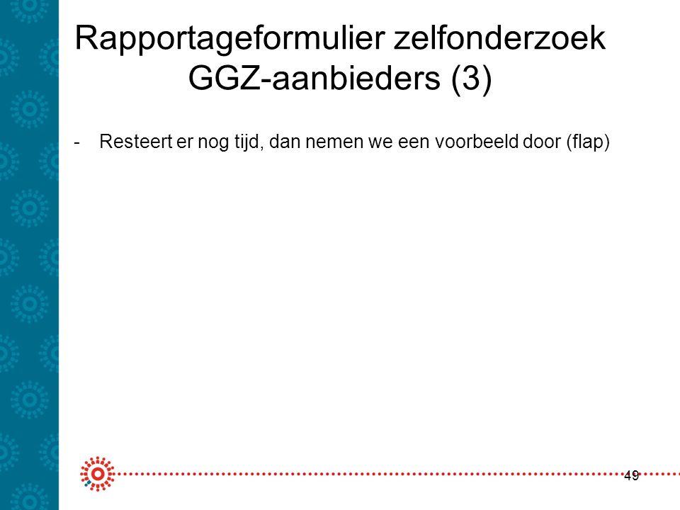 Rapportageformulier zelfonderzoek GGZ-aanbieders (3)