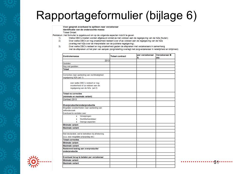 Rapportageformulier (bijlage 6)